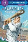 Babe Ruth Saves Baseball! (Step into Reading) Cover Image