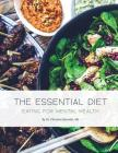 The Essential Diet: Eating for Mental Health Cover Image