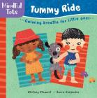 Mindful Tots: Tummy Ride Cover Image