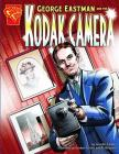 George Eastman and the Kodak Camera (Inventions and Discovery) Cover Image