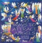 100 Ways to Attract Angels Cover Image