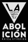 La Construcción Simbólica de la Abolición Cover Image