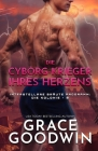 Die Cyborg-Krieger ihres Herzens: Großdruck Cover Image