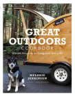 The Great Outdoors Cookbook: Over 100 Recipes for the Campground, Trail, or RV Cover Image
