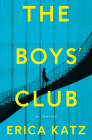 The Boys' Club: A Novel Cover Image