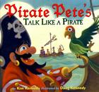 Pirate Pete's Talk Like a Pirate Cover Image