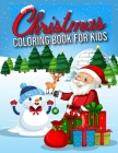 Christmas Coloring Book for Kids Cover Image