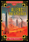 Aliens and the Unexplained: Bizarre, Strange, and Mysterious Phenomena of our Galaxy (The Supernatural Series) Cover Image