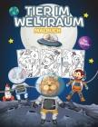 Tier im Weltraum Malbuch für Kinder: Tolles Weltraumtiere-Malbuch für Jungen, Mädchen und Kinder. Perfekt Tiere Aktivität Buch für Kinder und Kinder Cover Image