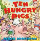 Ten Hungry Pigs Cover Image