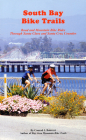 South Bay Bike Trails: Road and Mountain Bicycle Rides Through Santa Clara and Santa Cruz Counties (Bay Area Bike Trails) Cover Image