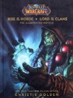 World of Warcraft: Rise of the Horde & Lord of the Clans: The Illustrated Novels Cover Image