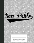College Ruled Line Paper: SAN PABLO Notebook Cover Image