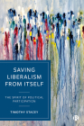 Saving Liberalism from Itself: The Spirit of Political Participation Cover Image