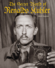 The Secret World of Renaldo Kuhler Cover Image