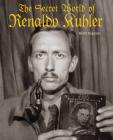 The Secret World of Renaldo Kuhler Cover Image