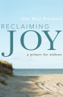 Reclaiming Joy: A Primer for Widows Cover Image