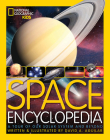 Space Encyclopedia: A Tour of Our Solar System and Beyond (National Geographic Kids) Cover Image