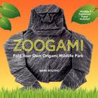 Zoogami: Fold Your Own Origami Wildlife Park Cover Image