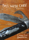 Pass with Care: Memoirs Cover Image