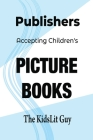Publishers Accepting Children's Picture Books Cover Image