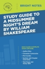 Study Guide to A Midsummer Night's Dream by William Shakespeare Cover Image