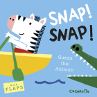 What's That Noise? Snap! Snap!: Guess the Animal! Cover Image