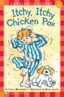 Itchy, Itchy, Chicken Pox (Scholastic Reader, Level 1) Cover Image