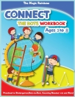 Connect The Dots Workbook Ages 3 to 8: Preschool to Kindergarten, Dots to Dots, Counting, Number 1-10 and More! Cover Image