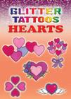 Glitter Tattoos Hearts (Dover Tattoos) Cover Image