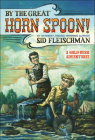 By the Great Horn Spoon! Cover Image