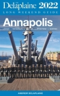 Annapolis - The Delaplaine 2022 Long Weekend Guide Cover Image
