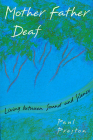 Mother Father Deaf: Living Between Sound and Silence Cover Image