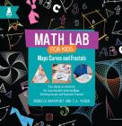 Maps, Curves, and Fractals: Fun, Hands-On Activities for Learning with Coloring Maps, Stitching Curves, and Fantastic Fractals Cover Image
