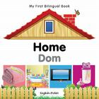 My First Bilingual Book–Home (English–Polish) Cover Image