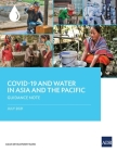 COVID-19 and Water in Asia and the Pacific: Guidance Note Cover Image