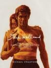 Steve Holland: The World's Greatest Illustration Art Model Cover Image