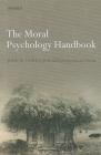 The Moral Psychology Handbook Cover Image