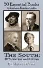 The South 20th Century and Beyond: 50 Essential Books Cover Image