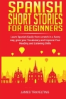 Spanish short stories for beginners: Learn Spanish Easily from scratch in a funny way, grow your Vocabulary and Improve Your Reading and Listening Ski Cover Image