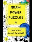 Brain Power Puzzles 4: Activity Book of Word Puzzles, Mazes, Crosswords, Word Searches, Sudoku, Math Puzzles, Cryptograms, Anagrams, and More Cover Image