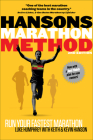 Hansons Marathon Method: Run Your Fastest Marathon the Hansons Way Cover Image