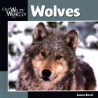 Wolves (Our Wild World) Cover Image