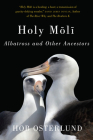 Holy Moli: Albatross and Other Ancestors Cover Image