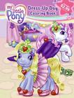 My Little Pony: Dress-Up Day Three-in-One Coloring Book Cover Image