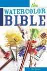 The Watercolor Bible Cover Image