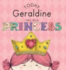 Today Geraldine Will Be a Princess Cover Image