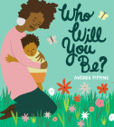 Who Will You Be? Cover Image