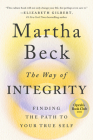 The Way of Integrity: Finding the Path to Your True Self Cover Image
