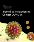 Biomedical Innovations to Combat Covid-19 Cover Image